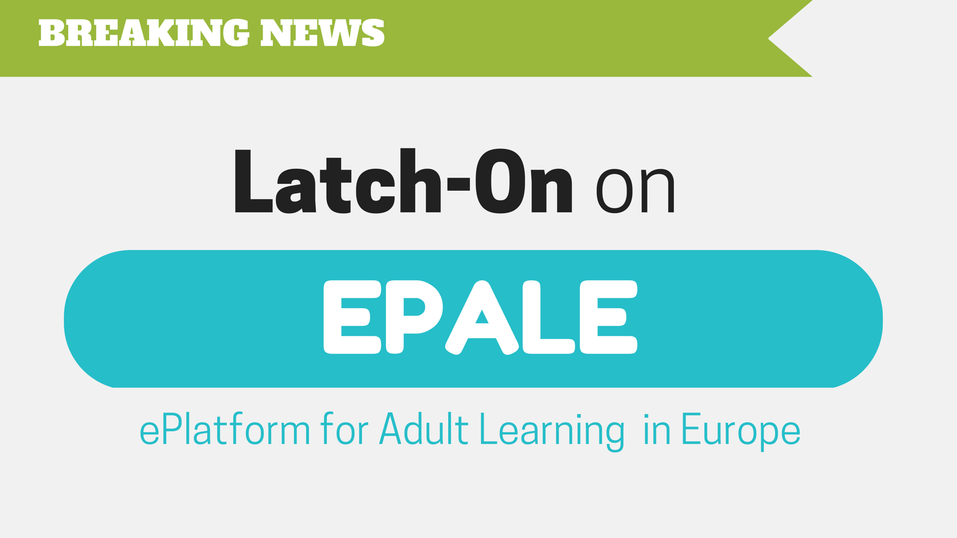 EPALE promotes Latch-On in Europe