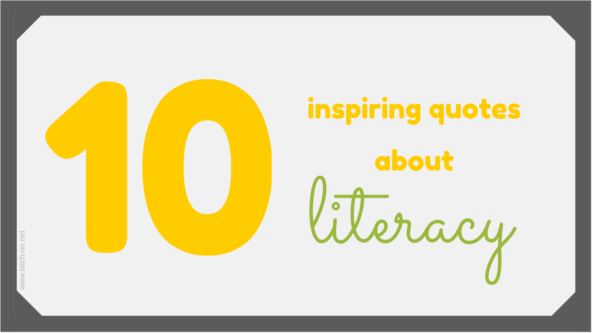 10 Inspiring Quotes About The Power Of Literacy